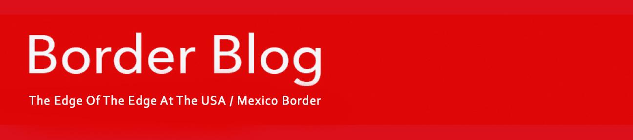 Border Blog
